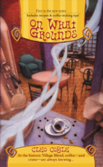 On What Grounds ebook by Cleo Coyle