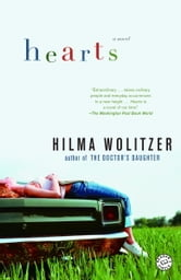 Hearts - A Novel ebook by Hilma Wolitzer