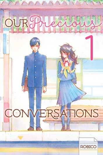 Our Precious Conversations - Volume 1 ebook by Robico