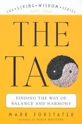 The Tao - The Living Wisdom Series ebook by Mark Forstater