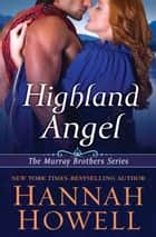 Highland Angel ebook by Hannah Howell