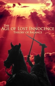 The Age of Lost Innocence ebook by Damian M. Salo