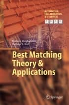 Best Matching Theory & Applications ebook by Mohsen Moghaddam,Shimon Y. Nof