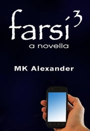 Farsi.3 ebook by MK Alexander