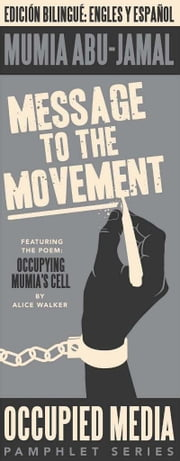 Message to the Movement ebook by Mumia Abu-Jamal,Alice  Walker