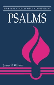 Psalms ebook by James H Waltner
