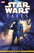 Star Wars Tales Vol. 2 ebook by