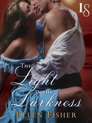 The Light in the Darkness - A Loveswept Classic Romance ebook by Ellen Fisher