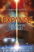 Calibans strijd ebook by James Corey
