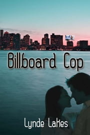Billboard Cop ebook by Lynde Lakes