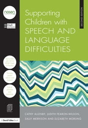 Supporting Children with Speech and Language Difficulties ebook by Hull City Council