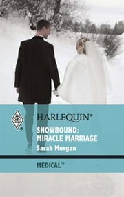 Snowbound: Miracle Marriage ebook by Sarah Morgan