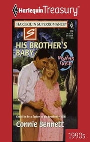 His Brother's Baby ebook by Connie Bennett