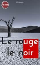 Le rouge et le noir ebook by Stendhal,Stendhal,Stendhal