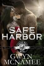 Safe Harbor - The Inland Seas Series, #3 ebook by Gwyn McNamee