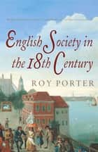 The Penguin Social History of Britain ebook by Roy Porter