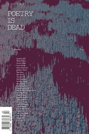 Poetry Is Dead - Issue# 2 - Poetry is Dead Magazine Society magazine