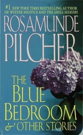 Blue Bedroom and Other Stories ebook by Rosamunde Pilcher