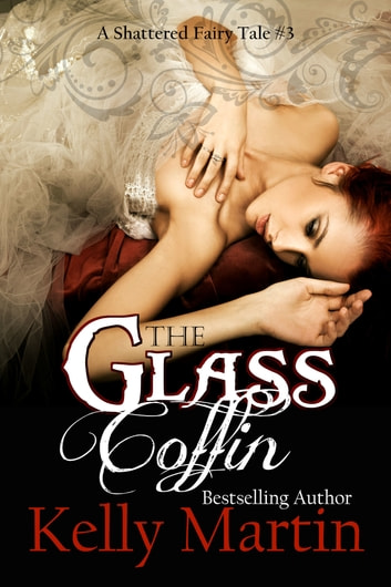 The Glass Coffin ebook by Kelly Martin