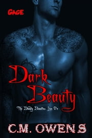 Dark Beauty (The Deadly Beauties Live On Book 1) - The Deadly Beauties Live On, #1 ebook by C.M. Owens