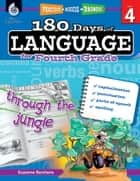 180 Days of Language for Fourth Grade: Practice, Assess, Diagnose ebook by Barchers, Suzanne I.