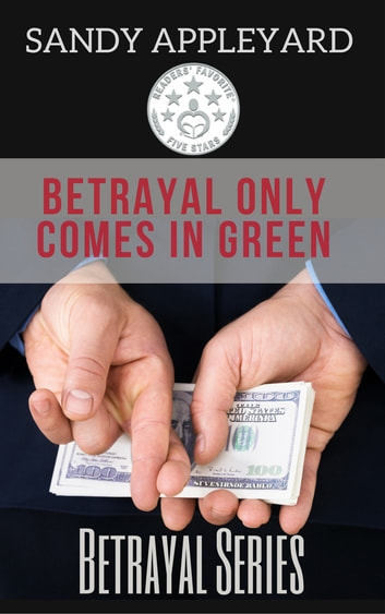 Betrayal Only Comes in Green ebook by Sandy Appleyard