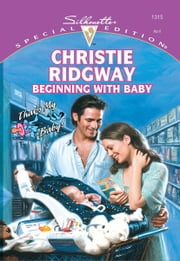 Beginning With Baby ebook by Christie Ridgway