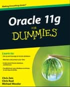 Oracle 11g For Dummies ebook by Chris Zeis,Chris Ruel,Wessler