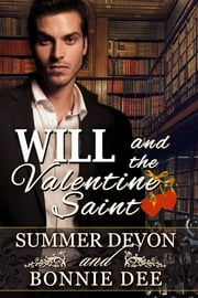 Will and the Valentine Saint ebook by Bonnie Dee Summer Devon