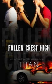 Fallen Crest High - Fallen Crest Series, #1 ebook by Tijan