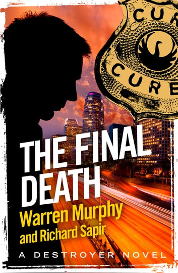 The Final Death - Number 29 in Series ebook by Warren Murphy,Richard Sapir