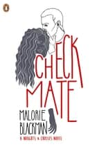 Checkmate - Book 3 ebook by Malorie Blackman