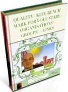 Quality | Kite-Bench Mark for Voluntary Organisations'/Groups' + Links ebook by Gordon Owen
