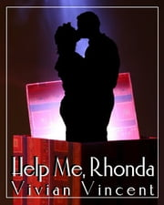 Help Me, Rhonda ebook by Vivian Vincent
