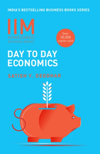 IIMA-Day To Day Economics - Day to Day Economics ebook by Satish Y Deodhar