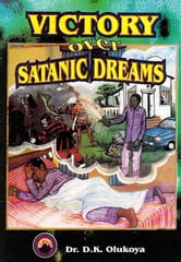 Victory Over Satanic Dreams ebook by Dr. D. K. Olukoya
