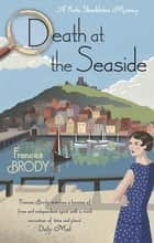 Death at the Seaside ebook by Frances Brody