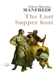 The Last Supper host ebook by Valerio Massimo Manfredi