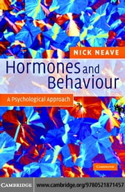 Hormones and Behaviour ebook by Neave,Nick