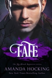 Fate (My Blood Approves, #2) ebook by Amanda Hocking