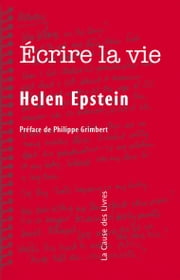 Écrire la vie : Non-fiction, vérité et psychanalyse ebook by Kobo.Web.Store.Products.Fields.ContributorFieldViewModel