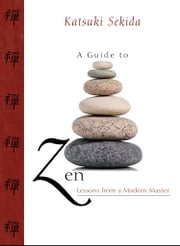 A Guide to Zen ebook by Katsuki Sekida