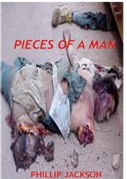 Pieces Of A Man ebook by Phillip Jackson