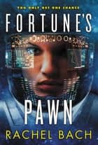 Fortune's Pawn ebook by Rachel Bach