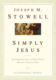 Simply Jesus ebook by Joseph M. Stowell