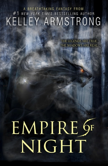 Empire of Night eBook by Kelley Armstrong