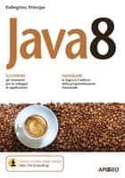 Java 8 ebook by Pellegrino Principe