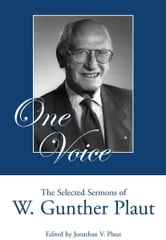 One Voice - The Selected Sermons of W. Gunther Plaut ebook by W. Gunther Plaut