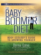 The Baby Boomer Diet ebook by Donna Gates