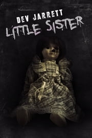 Little Sister ebook by Dev Jarrett